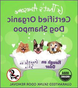 USDA CERTIFIED ORGANIC DOG SHAMPOO GUARANTEED SKUNK ODOR REM